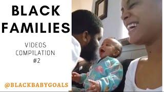 BLACK FAMILIES Videos Compilation #2 | Black Baby Goals