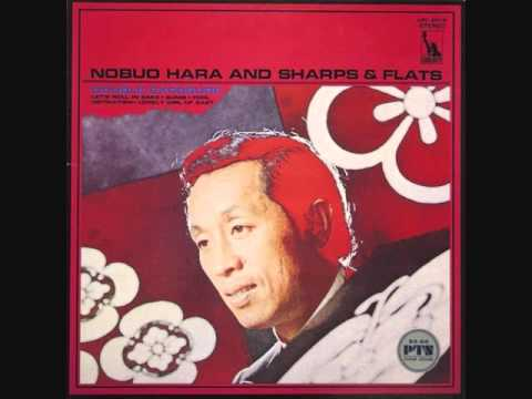 Nobuo Hara and Sharps & Flats - Let's Roll In Sake