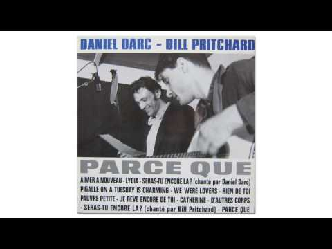 Daniel Darc & Bill Pritchard - We Were Lovers (Official Audio)