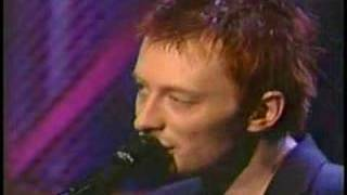 Radiohead playing high and dry.