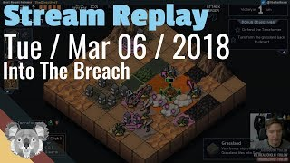 3/6: 😀 💀 🔁 Live, Die, Repeat ⭐ Into The Breach ⭐ Learning The Zenith Guard ⭐