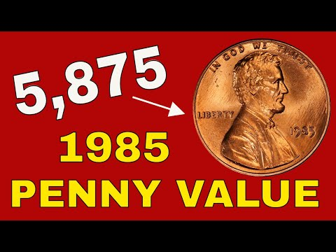 1985 pennies worth money! 1985 penny value and error coins