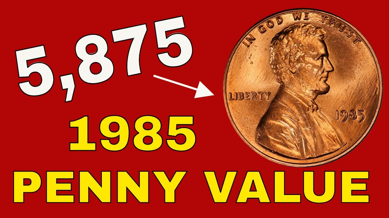 1985 Pennies Worth Money 1985 Penny Value And Error Coins To Look For Youtube