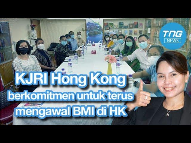 Kjri Hong Kong Berkomitmen Untuk Terus Mengawal Bmi Di Hong Kong Tng News Jul 10 2021 Youtube