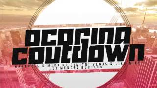 Hardwell & Makj Vs Dimitri vegas & Like Mike - Ocarina Countdown (Dj Méndez Bootleg 2013)