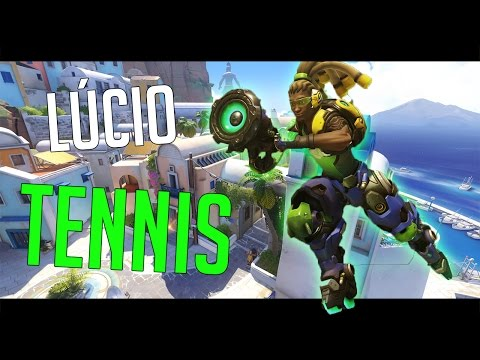 Lúcio Tennis | Overwatch