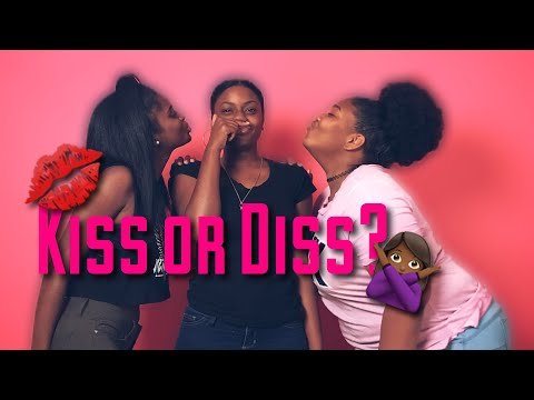 KISS OR DISS   CELEB, IG FAMOUS & YOUTUBERS