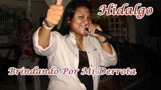 Carolina Hidalgo - Brindando Por Mi Derrrota