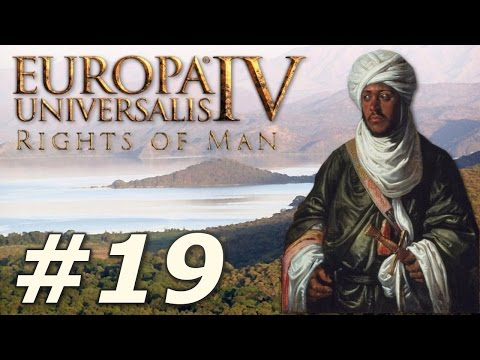 Europa Universalis IV: The Rights of Man | Ethiopia - Part 19