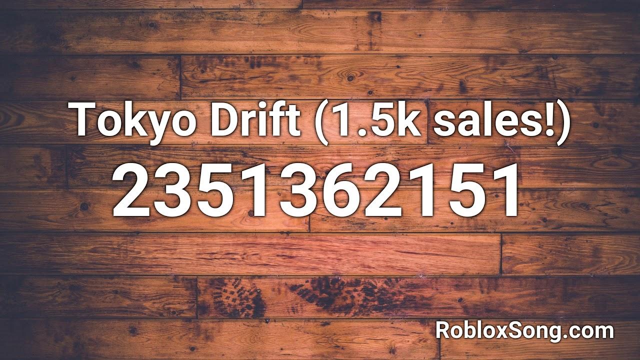 Tokyo Drift Theme Song Roblox Id Tokyo Drift 1 5k Sales Roblox Id Roblox Music Code Youtube
