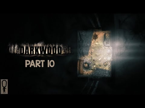 THE NIGHTS ARE LONG  Lets Play DARKWOOD  SURIVIVAL HORROR  Part 10