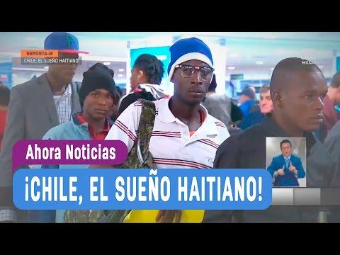Chile, el sueño haitiano - Ahora Noticias
