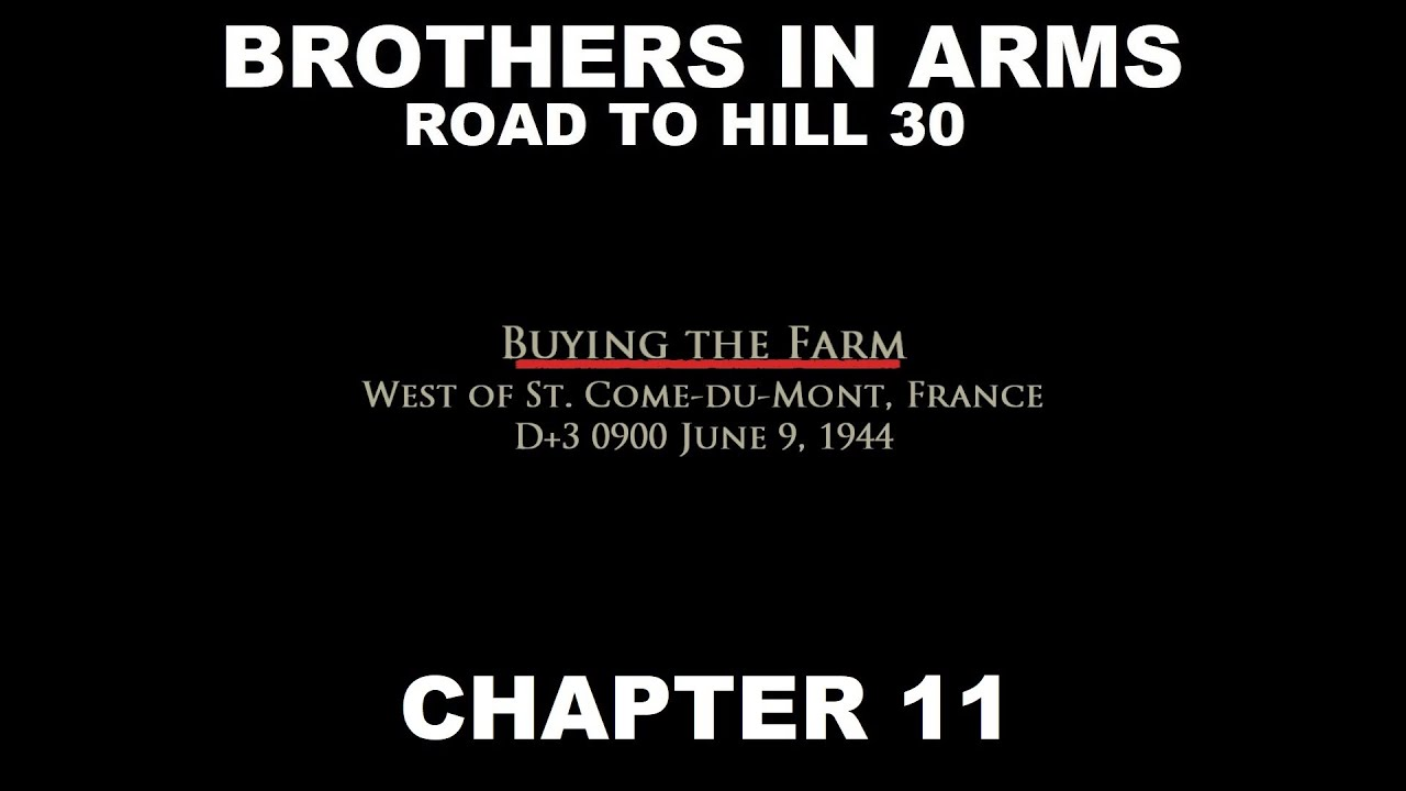 Brothers in Arms | Road to Hill 30 - Chapter 11