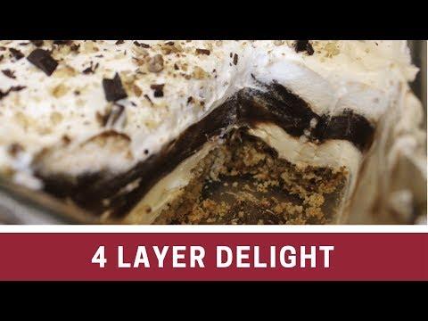 4 LAYER Delight ~~ Danny's Favorite Dessert