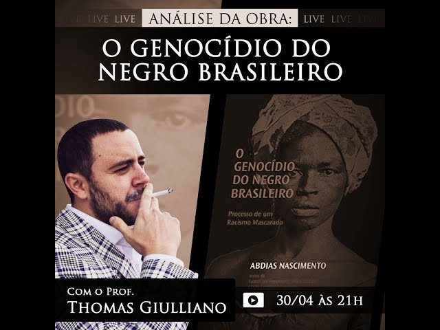 Análise da obra: O genocídio do negro brasileiro, de Abdias Nascimento