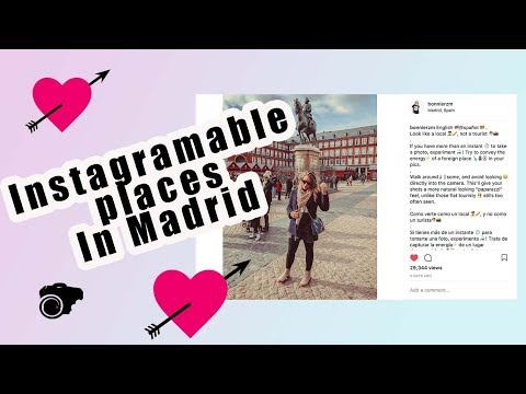 Instagram photos/ 7 Instagramable places in Madrid