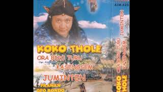 Ora Biso Turu / Koko Thole (original Full)