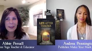 A Brain Tumor, Death & A Soul's Journey w. Abbie Persall & Dr. Andrea Pennington #LifeAfterTrauma