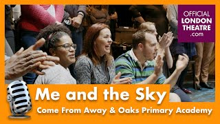 Me and the Sky - Come From Away with Oaks Primary Academy