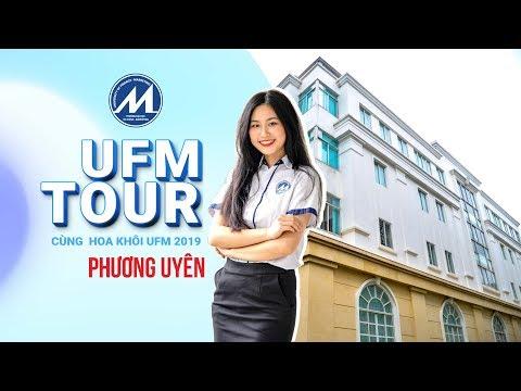 Khám phá Các cơ sở UFM cùng Hoa khôi Phương Uyên | UFM TOUR 2019