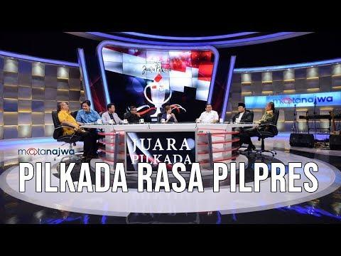 Mata Najwa Part 5 - Juara Pilkada: Pilkada Rasa Pilpres