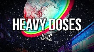 Heavy Doses Smooth Melodic Trap Beat Free Rap Hip Hop Instrumental Music 2019 Instrumentals