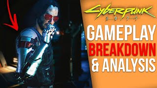 A Complete Breakdown and Analysis of the New Cyberpunk 2077 Gameplay