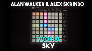 Alan Walker & Alex Skrindo - Sky // Launchpad MK2 Tutorial