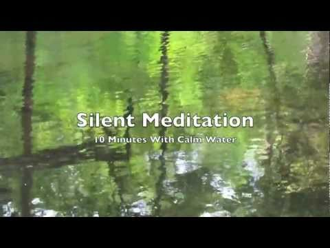 Calm Water Silent Meditation (10 Minutes / Un-Guided)