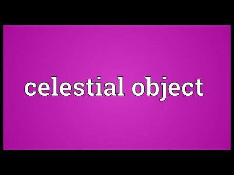 Celestial object Meaning