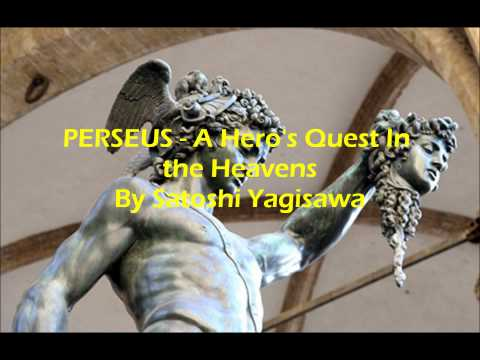 PERSEUS - A Hero's Quest in the Heavens By Satoshi Yagisawa