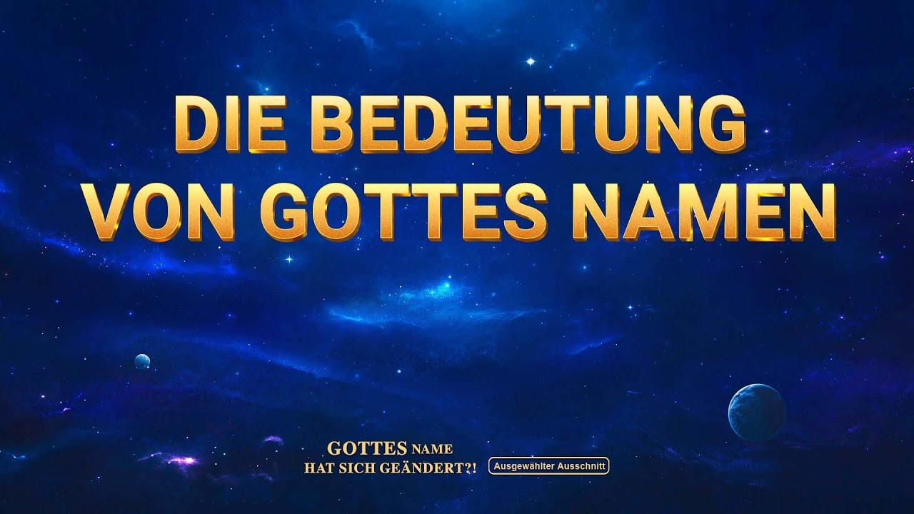 Christlicher Film | Gottes Name hat sich geändert?! Clip: Die Bedeutung von Gottes Namen