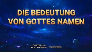 Christliche filme Deutsch (2018) | Die Bedeutung von Gottes Namen