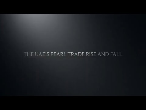 The UAE'S Pearl Trade: Rise and Fall