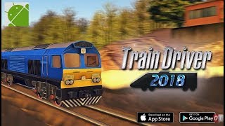 Train Driver 2018 - Android Gameplay FHD