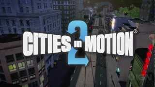 Cities in Motion 2 Trailer