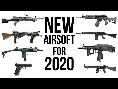 New Airsoft For 2020 You Will WANT TO HAVE!