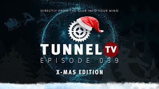 Tunnel TV vs. Always Harder - X-MAS Edition Special