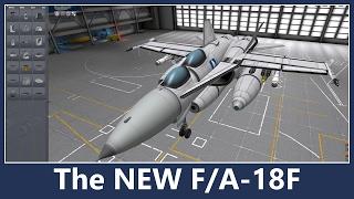 KSP 1.2.2 - The NEW F/A-18F Super Hornet