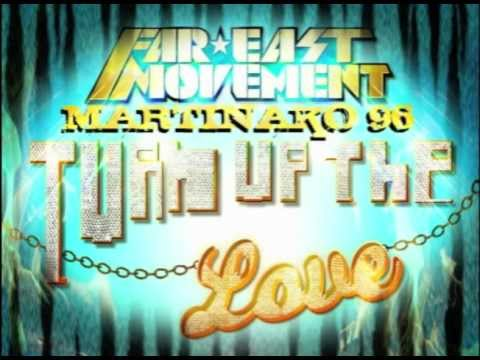 Far East Movement - Turn Up The Love ft. Cover Drive [HQ]