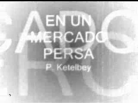 En un mercado persa - Ketelbey