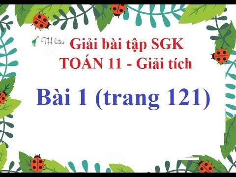 [Giải bài tập SGK-Toán 11-Giải tích] – Bài 1 (trang 121) | Thầy Thùy
