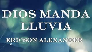 Dios Manda Lluvia   Ericson Alexander Molano
