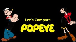 Let's Compare ( Popeye ) REMAKE