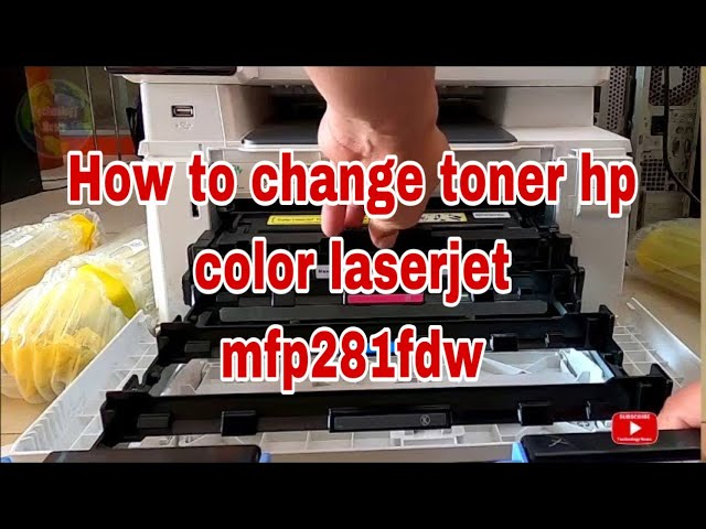 How to change toner hp color laserjet mfp281fdw [ Technology News ] - YouTube