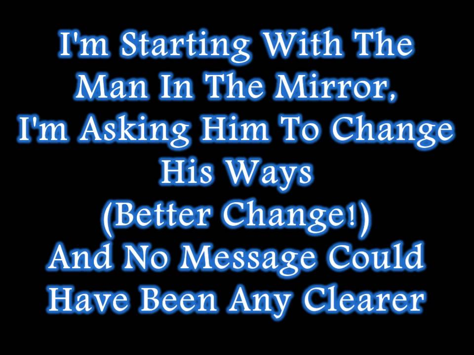 Michael jackson man in the mirror lyrics youtube for Mirror mirror lyrics