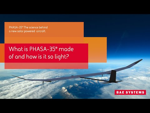 PHASA-35 - What is it made of and how is it so light?