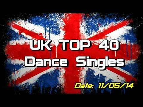 UK Top 40 - Dance Singles (11/05/2014)