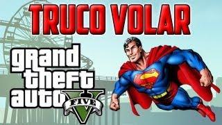 TRUCO GTA V || VOLAR COMO SUPERMAN || CHEAT SKYDRIVE FLYING IN LOS SANTOS || GTA 5 HD