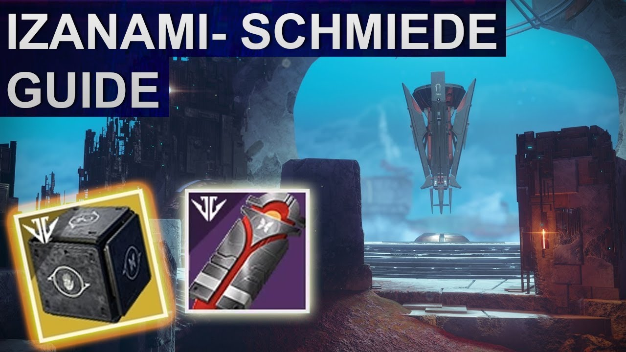 Destiny 2 izanami schmiede freischalten